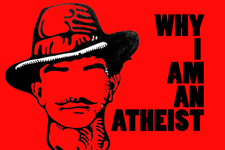 why i am an athesist I'm an atheist because i appreciate honesty and questioning, something religions discourage i'm an atheist because i like to follow the evidence where it leads, which is away from any notion.